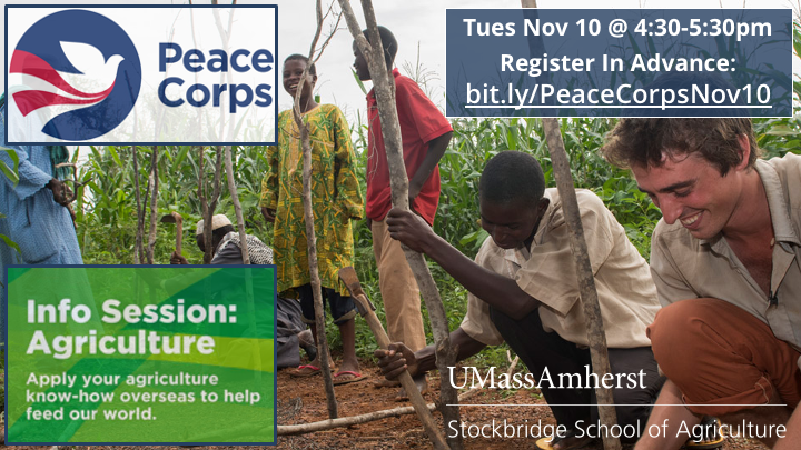 Peace Corps Agriculture Info Session Tues November 10 at 4:30pm.  Click to Register,